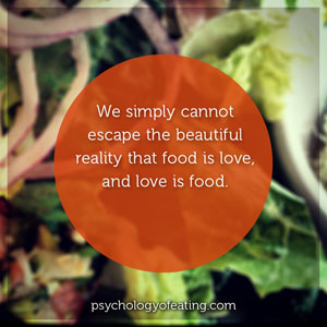 Food Really Is Love 2 circle #health #nutrition #eatingpsychology #IPE