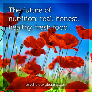 The Future of Nutrition 4 #health #nutrition #eatingpsychology #IPE