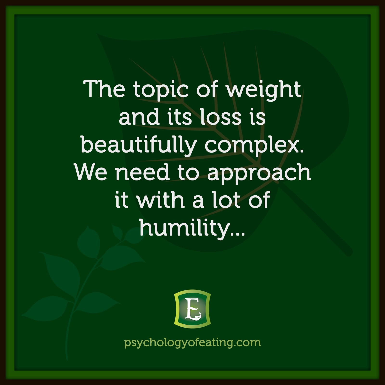 The topic of weight and its loss is beautifully complex. We need to approach it with a lot of humility… #health #nutrition #eatingpsychology #IPE
