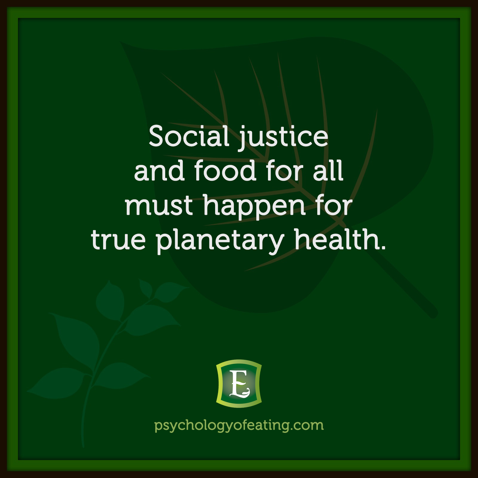 Social justice and food for all must happen for true planetary health. #health #nutrition #eatingpsychology #IPE