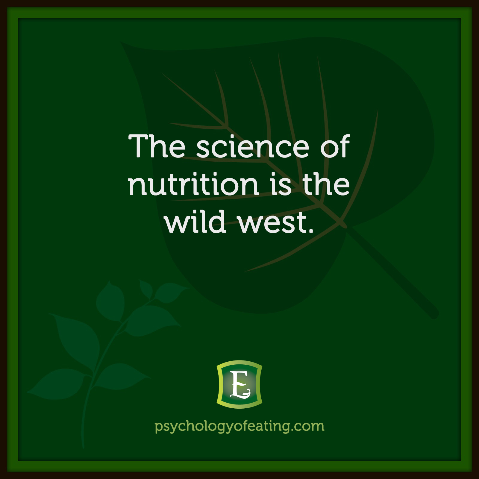 The science of nutrition is the wild west. #health #nutrition #eatingpsychology #IPE