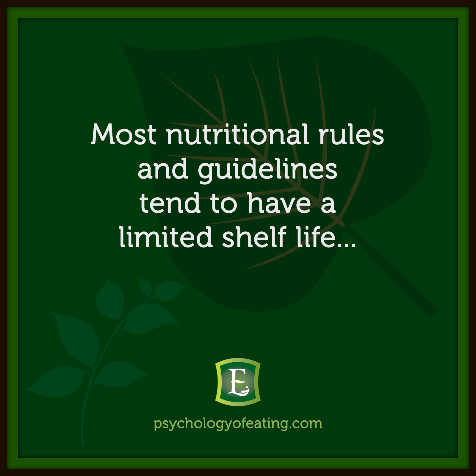 Most nutritional rules and guidelines tend to have a limited shelf life… #health #nutrition #eatingpsychology #IPE