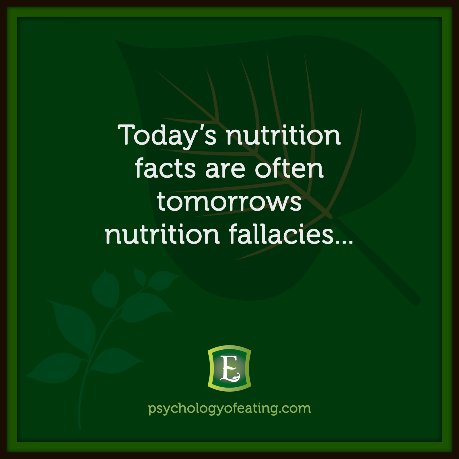 Today's nutrition facts are often tomorrows nutrition fallacies… #health #nutrition #eatingpsychology #IPE