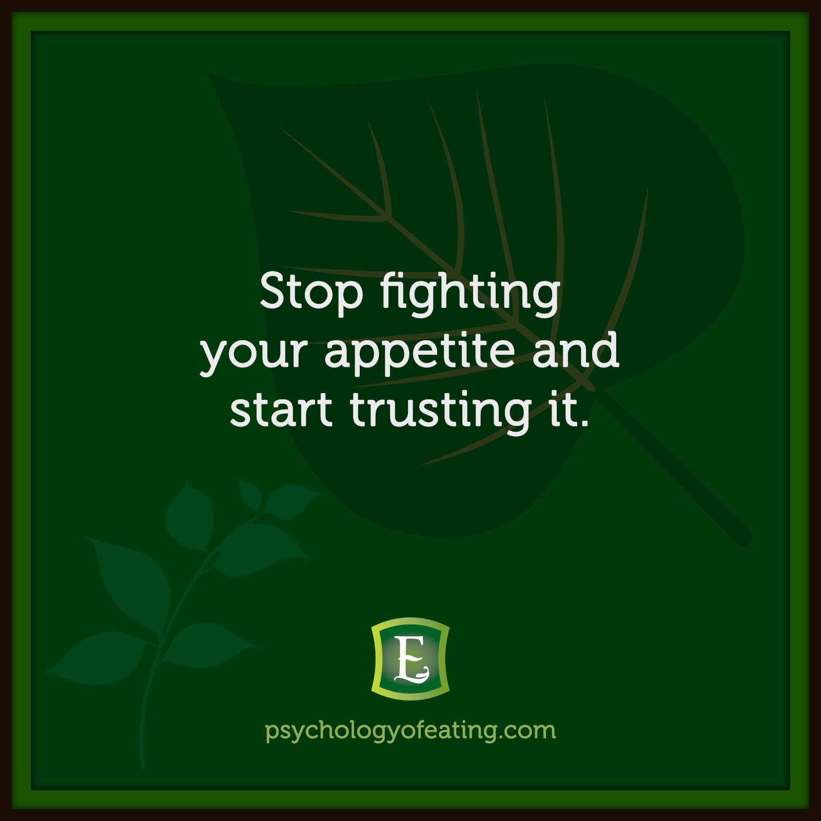 Stop fighting your appetite and start trusting it. #health #nutrition #eatingpsychology #IPE
