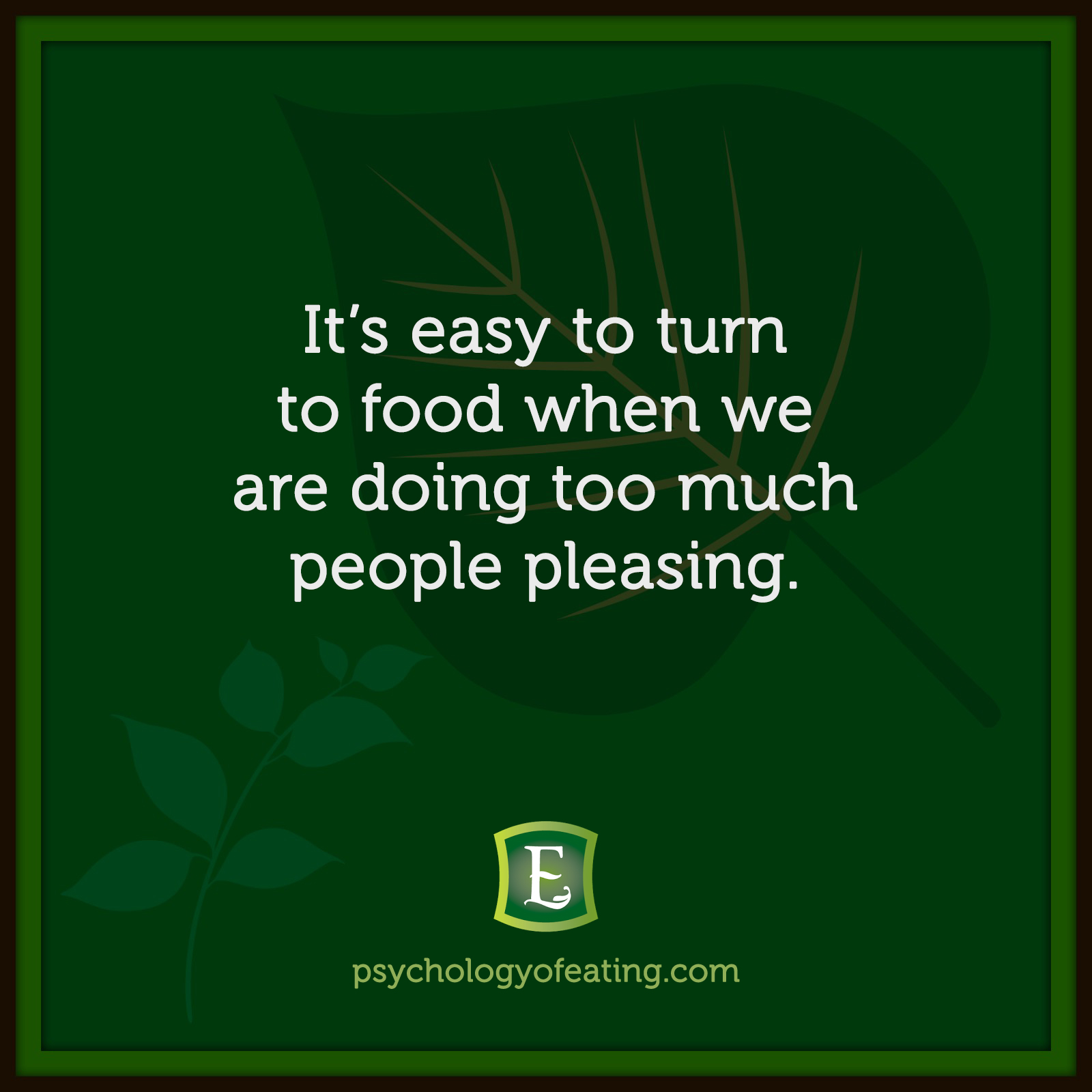 It's easy to turn to food when we are doing too much people pleasing.  #health #nutrition #eatingpsychology #IPE