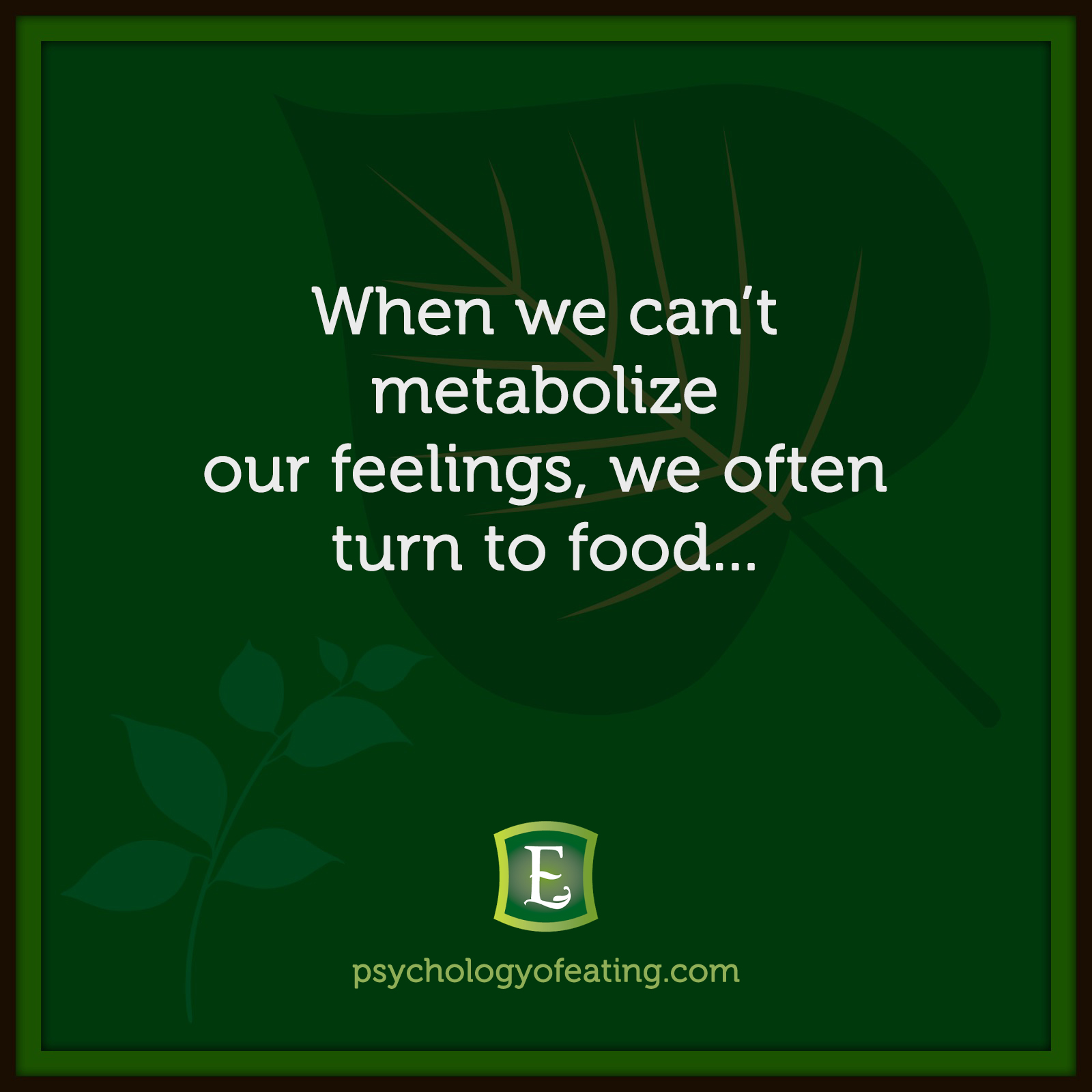 When we can't metabolize our feelings, we often turn to food… #health #nutrition #eatingpsychology #IPE