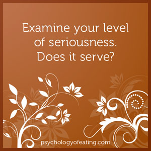 Examine your level of seriousness #health #nutrition #eatingpsychology #IPE