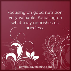 Focusing on good nutrition- very valuable #health #nutrition #eatingpsychology #IPE