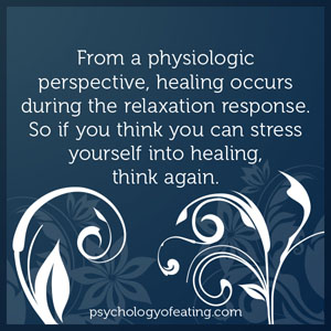 From a physiologic perspective, healing occurs during the relaxation response #health #nutrition #eatingpsychology #IPE