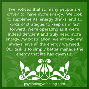 ve noticed that so many people are driven to have more energy. #health #nutrition #eatingpsychology #IPE