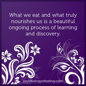 What we eat and what truly nourishes us is a beautiful ongoing process of learning and discovery #health #nutrition #eatingpsychology #IPE