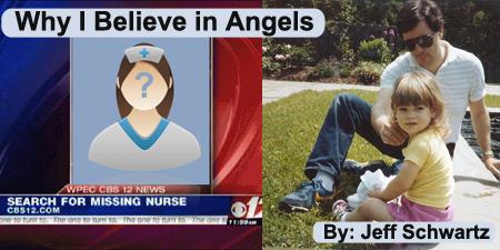 Why I Believe in Angels - By Jeff Schwartz