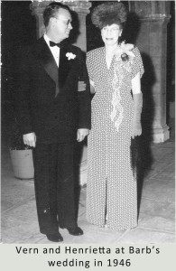 Vern and Henrietta Case at their daughter, Barbara's 1946 wedding.