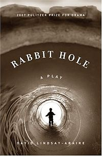 The Rabbit Hole Play by David Lindsay-Abaire