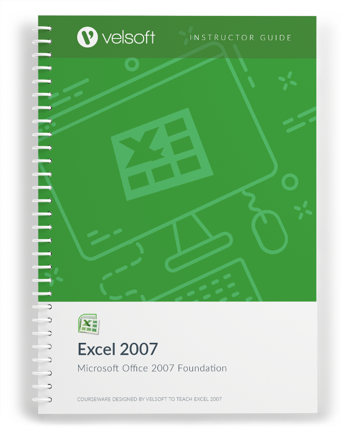 Microsoft Office Excel 2007: Foundation