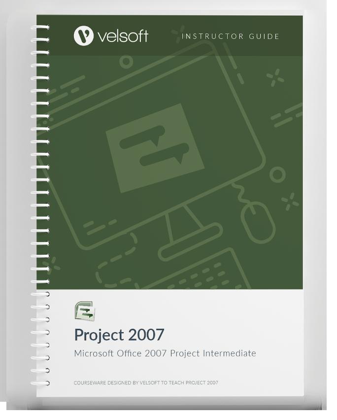 Microsoft Office Project 2007: Intermediate