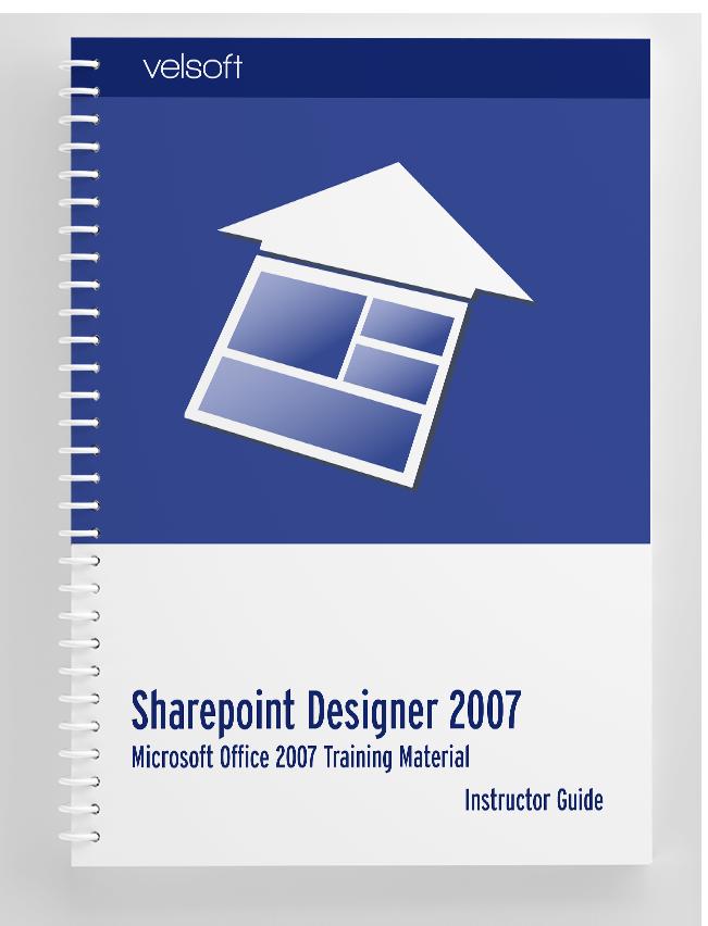 Microsoft Office SharePoint Designer 2007: Expert