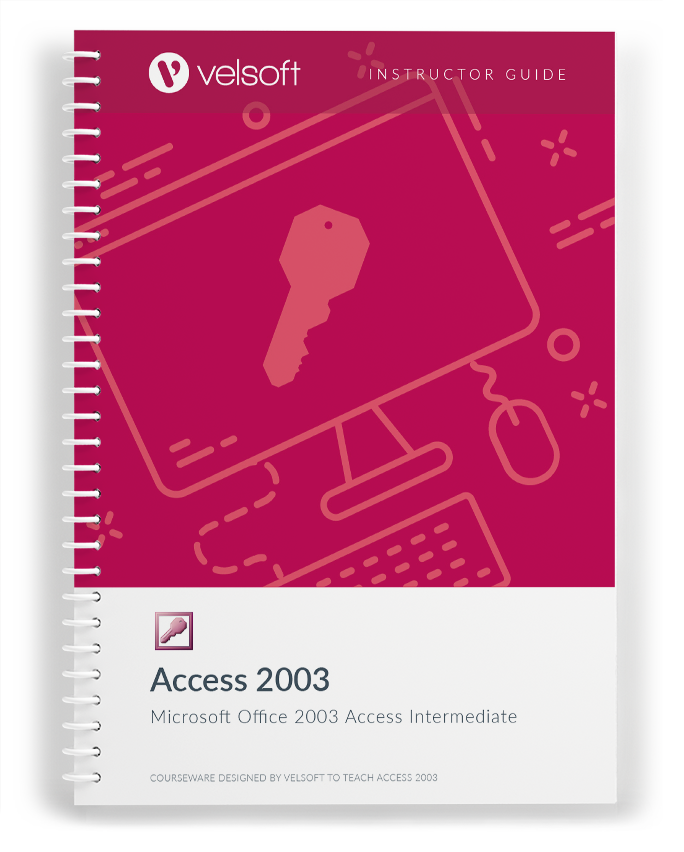Microsoft Office Access 2003: Intermediate