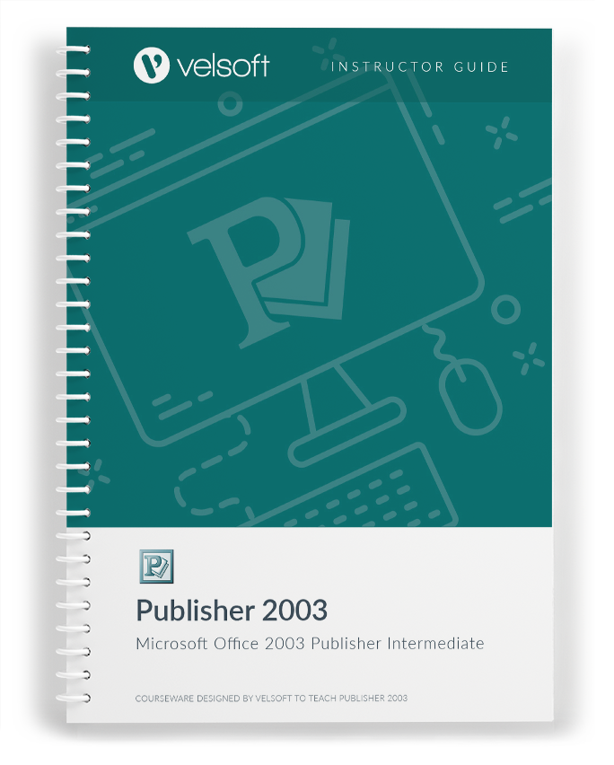 Microsoft Office Publisher 2003: Intermediate