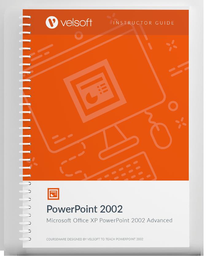 Microsoft XP PowerPoint 2002: Advanced