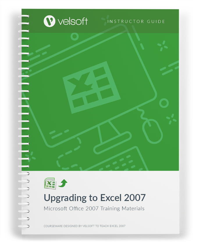 Upgrading to Microsoft Office Excel 2007