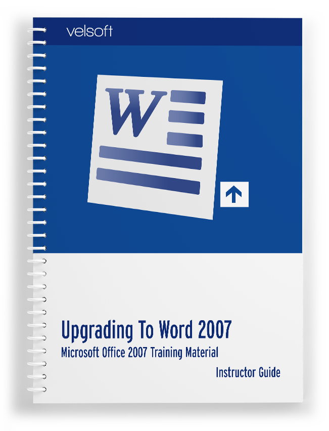 Upgrading to Microsoft Office Word 2007
