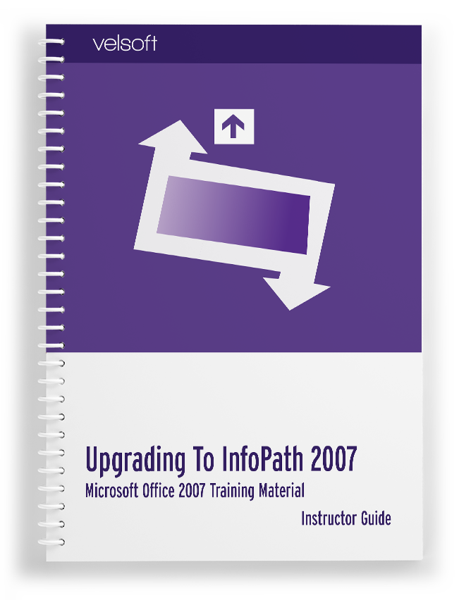 Upgrading to Microsoft Office InfoPath 2007