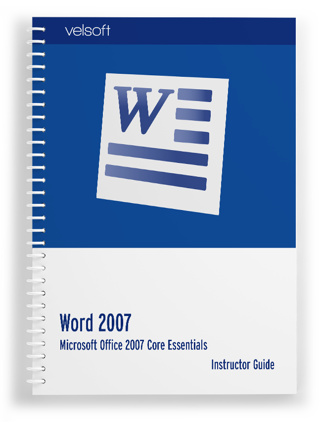 Microsoft Office Word 2007 Core Essentials