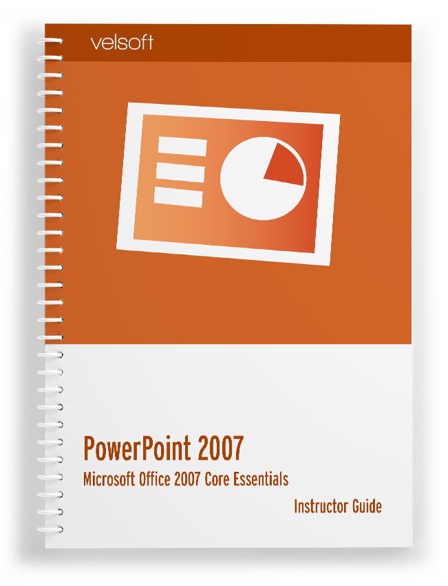 Microsoft Office PowerPoint 2007 Core Essentials