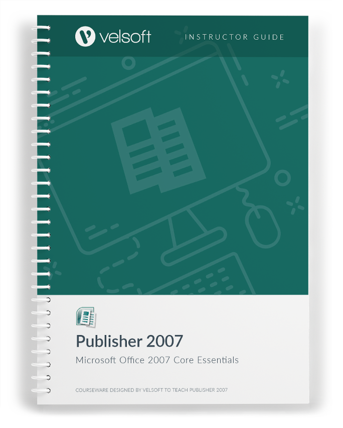Office Publisher 2007 Core Essentials