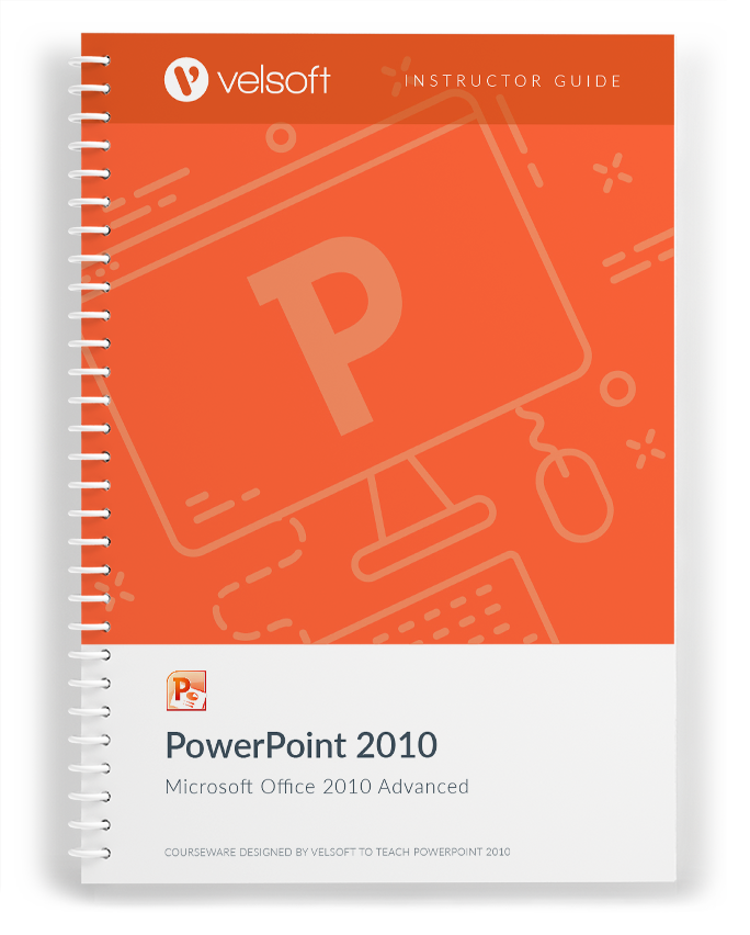 Microsoft Office PowerPoint 2010: Advanced