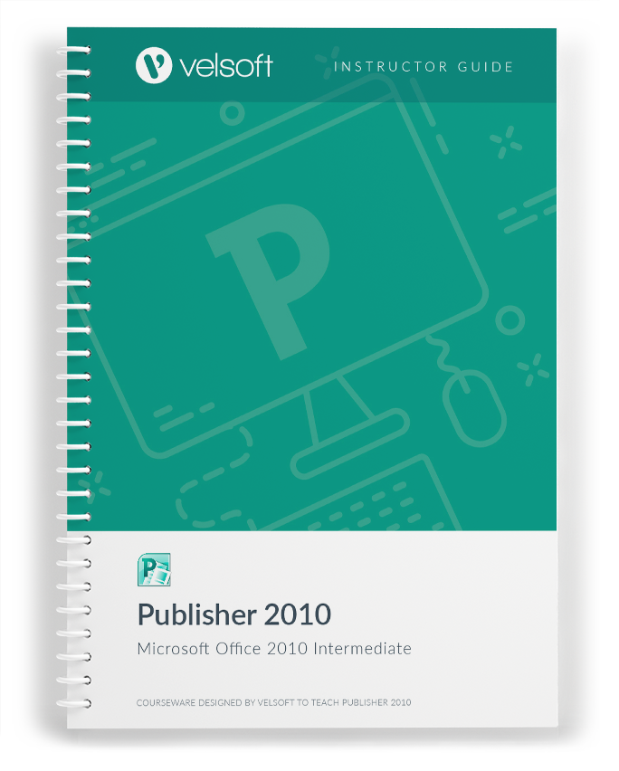 Microsoft Office Publisher 2010: Intermediate