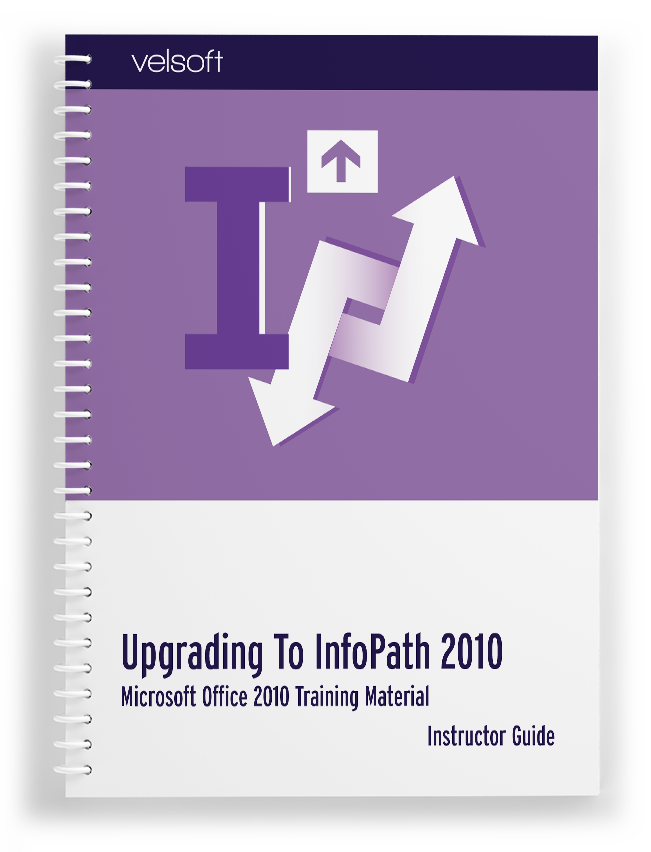 Upgrading to Microsoft Office InfoPath 2010