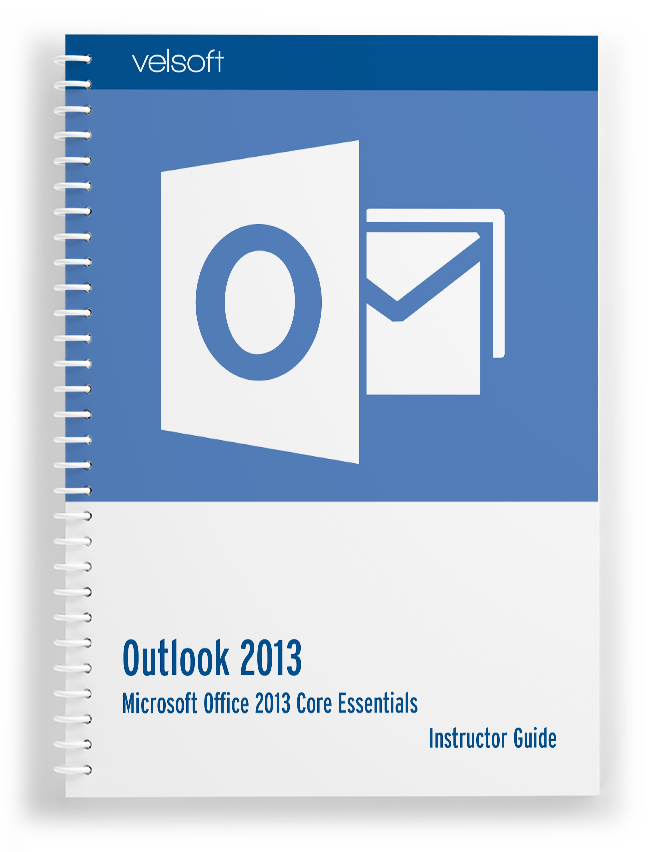 Microsoft Outlook 2013 Core Essentials