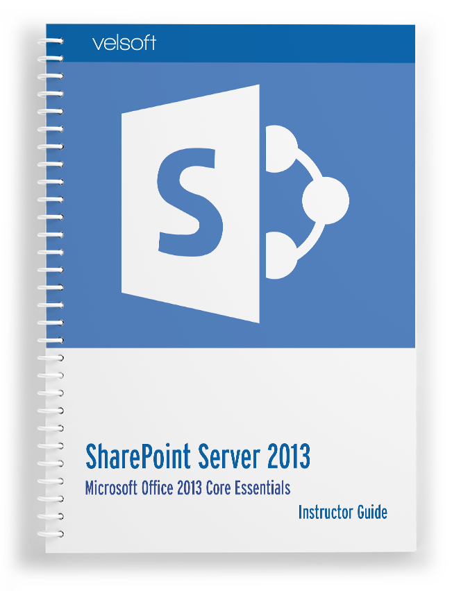 SharePoint Server 2013: Core Essentials