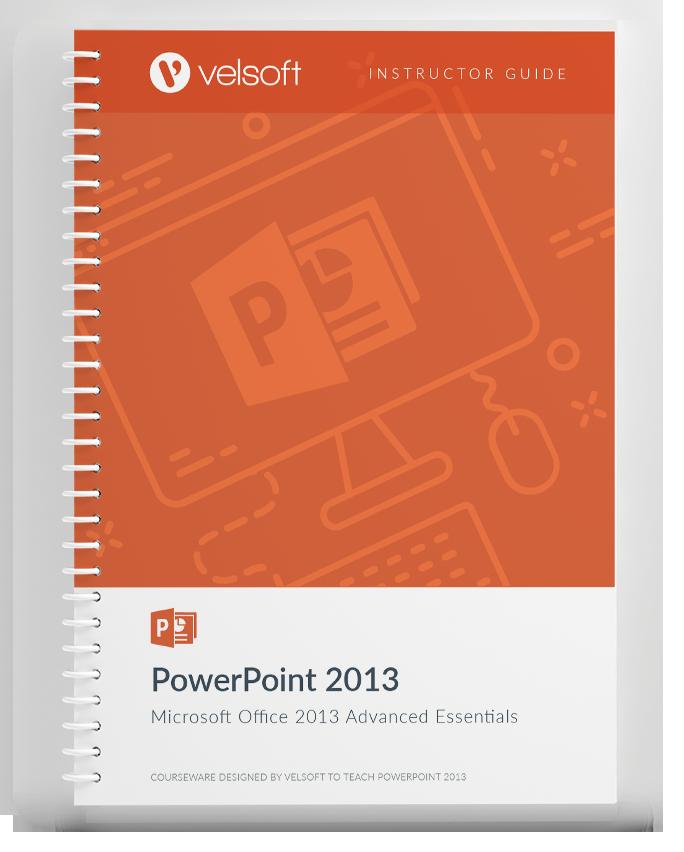 PowerPoint 2013: Advanced Essentials