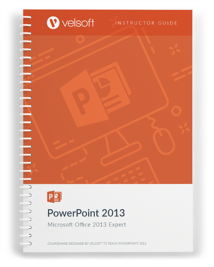 Microsoft PowerPoint 2013: Expert