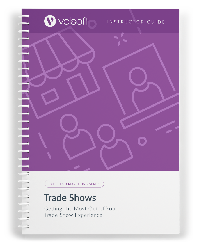 Trade Shows: Getting the Most Out Of Your Experience