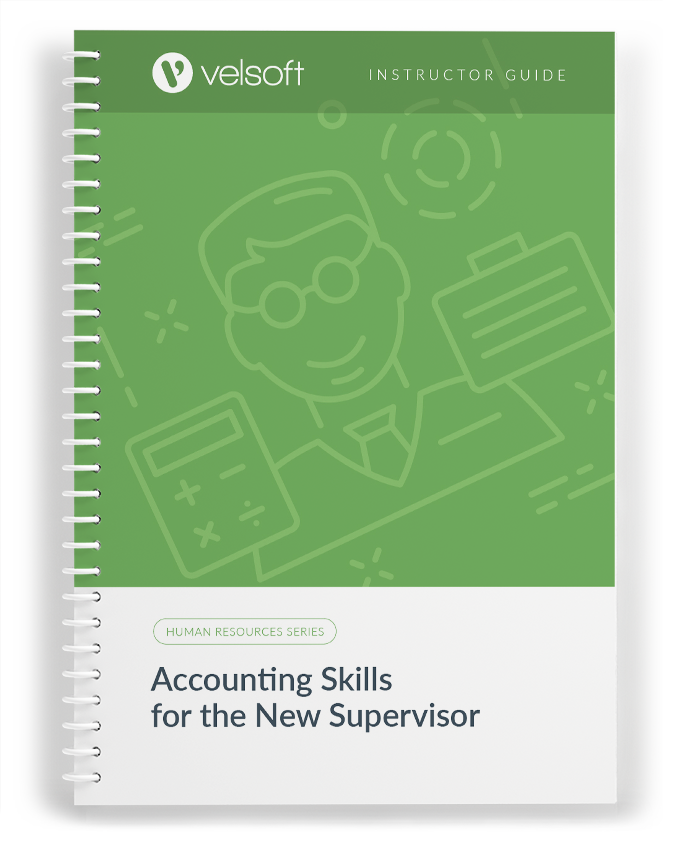 Accounting Skills for the New Supervisor