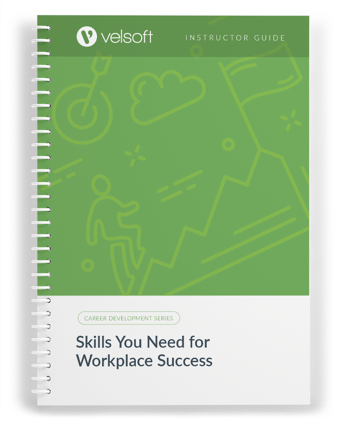 Workplace Success: Eight Key Skills You'll Need