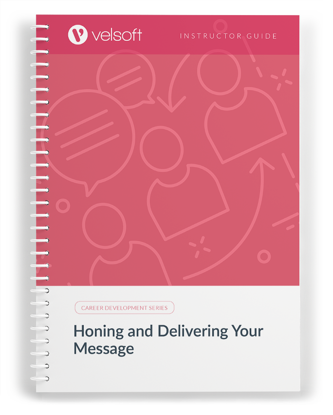 Honing and Delivering Your Message