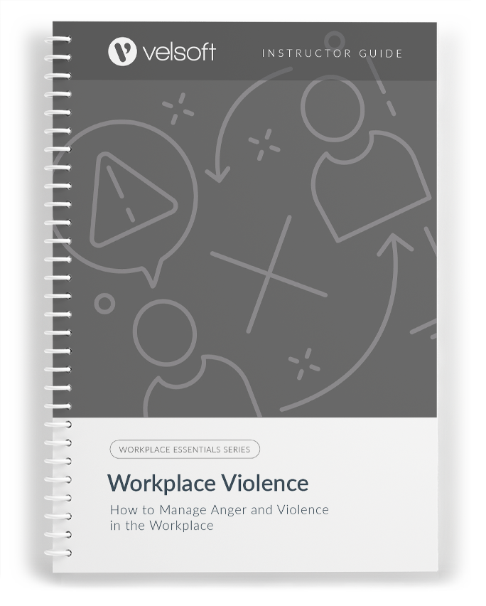 Workplace Violence: How to Manage Anger and Violence in the Workplace