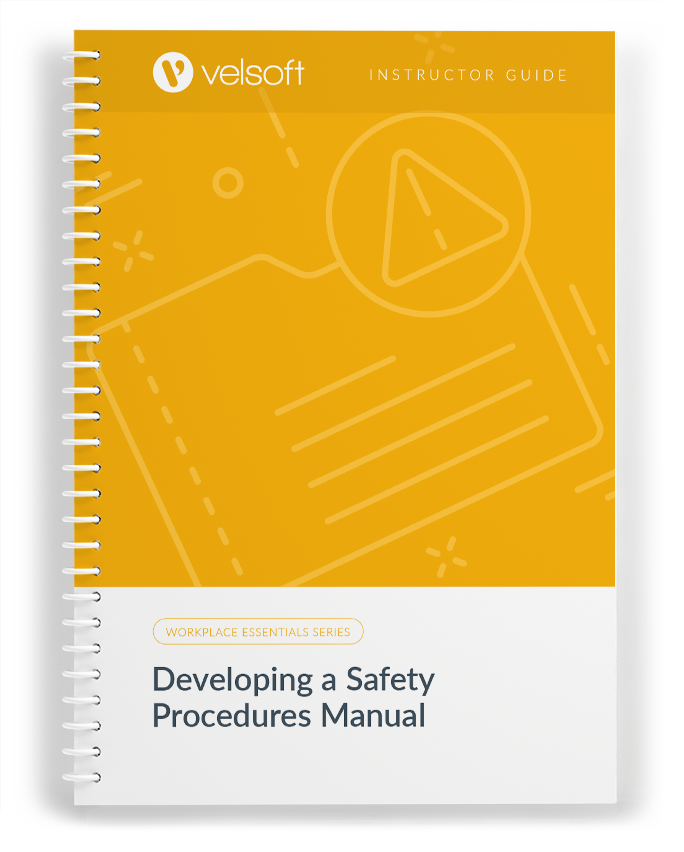 Developing a Safety Procedures Manual