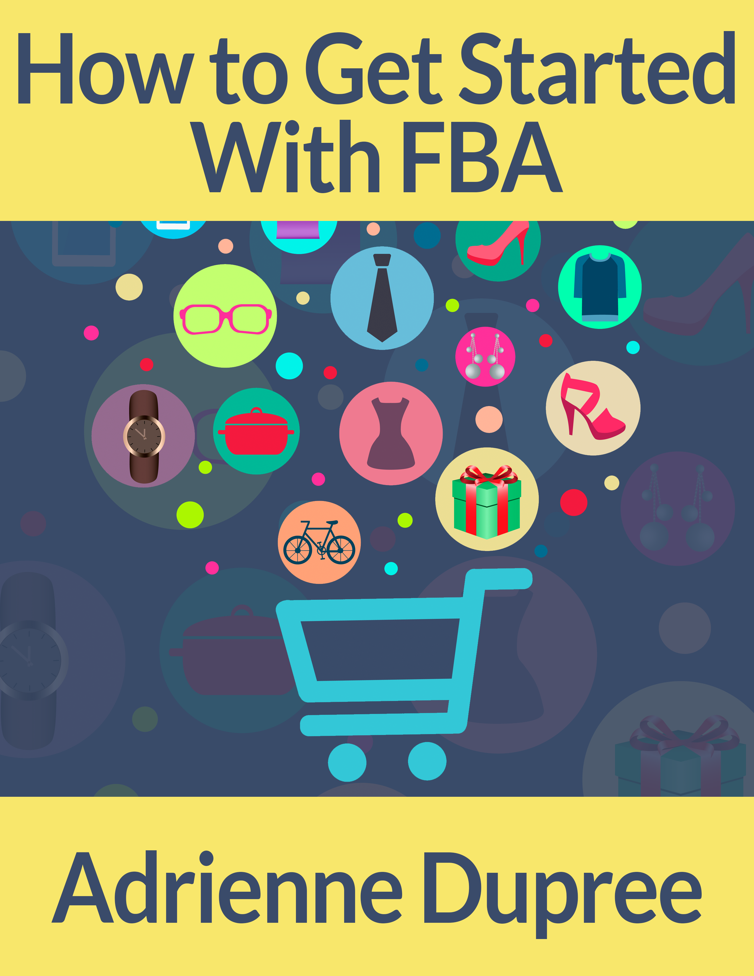 Get Started With FBA Now