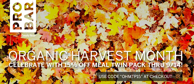 Celebrate Organic Harvest Month with 15% off PROBAR Meal Twin Pack for two great flavors of organic meal replacement bars.