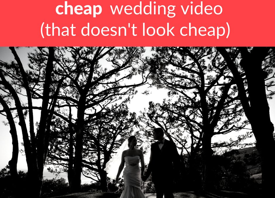 Getting cheap wedding video…that doesn't look cheap