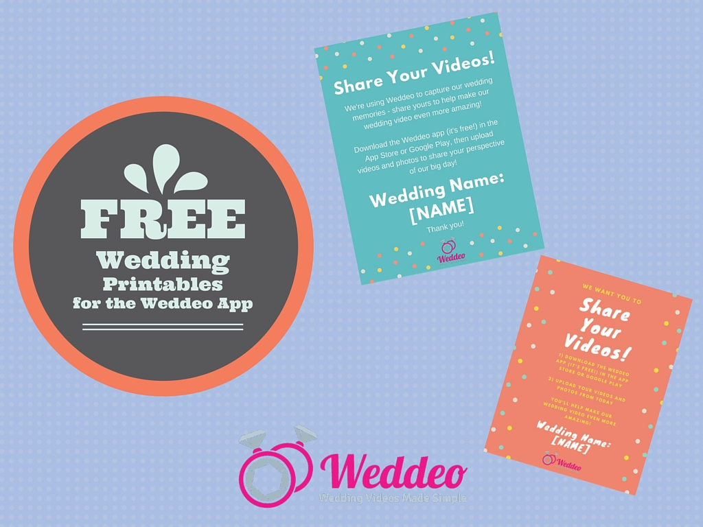Free wedding printables for the Weddeo app!