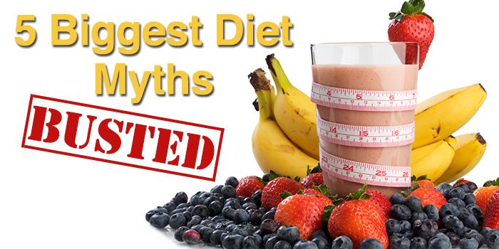 5 Biggest Diet Myths