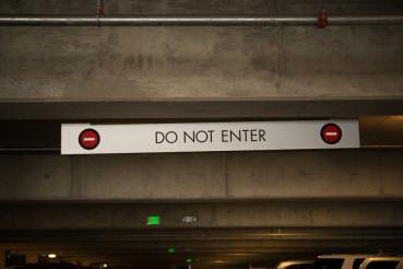 Don Not Enter Sign