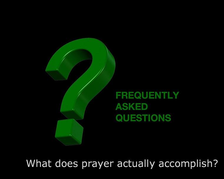 What Does Prayer Actually Accomplish?